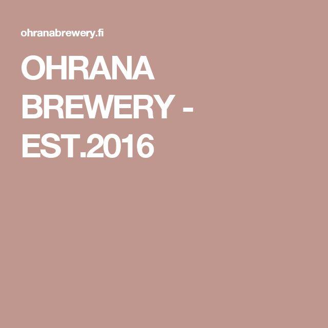 OHRANA BREWERY - EST.2016
