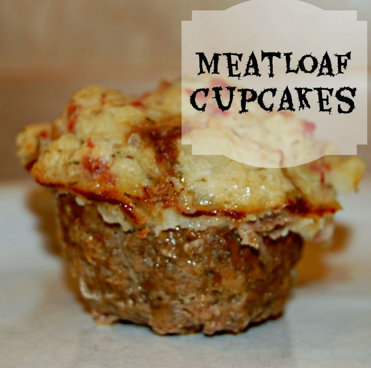 Meatloaf Cupcakes - frosted with mashed potatoes! This meatloaf recipe ...