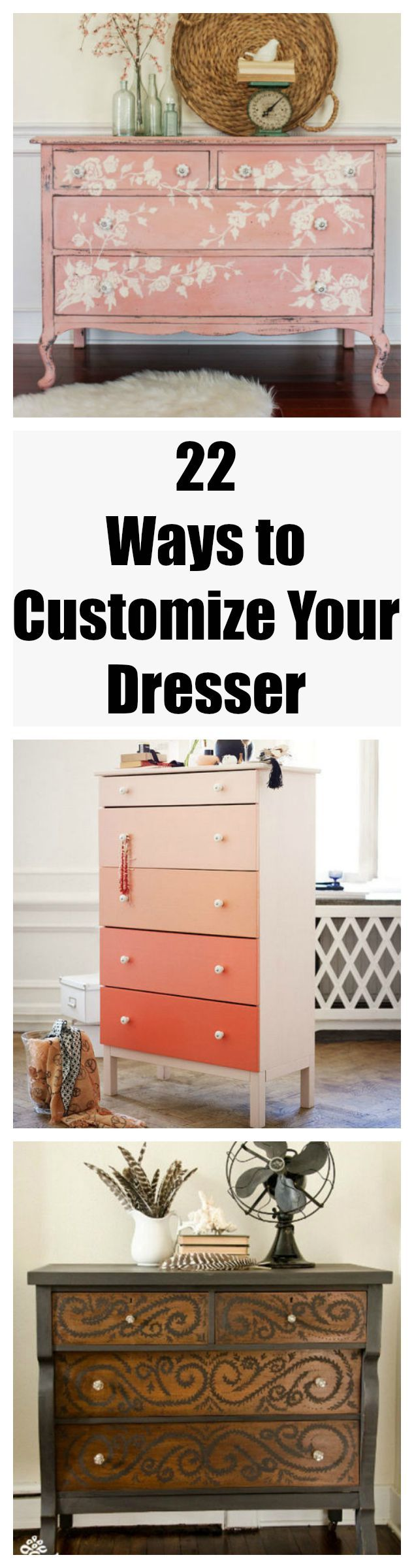 Don't discount your old dresser just yet, because these DIY tricks will help you customize your beloved piece.