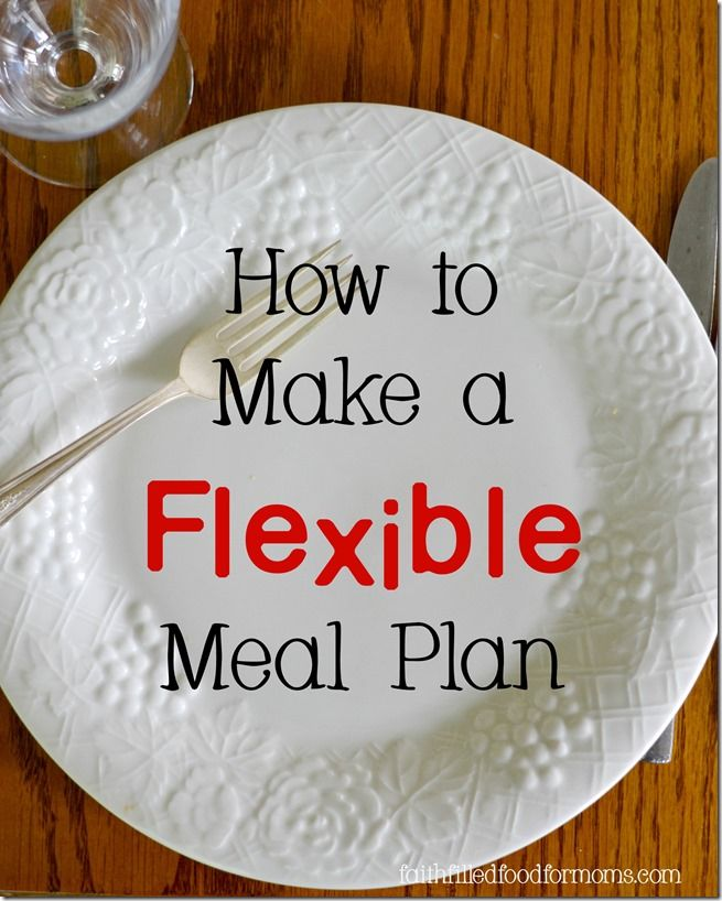 How to make a flexible meal plan. Meal planning does not have to be strict.  You can still save TONS of money and be flexible.  I'll show you how!