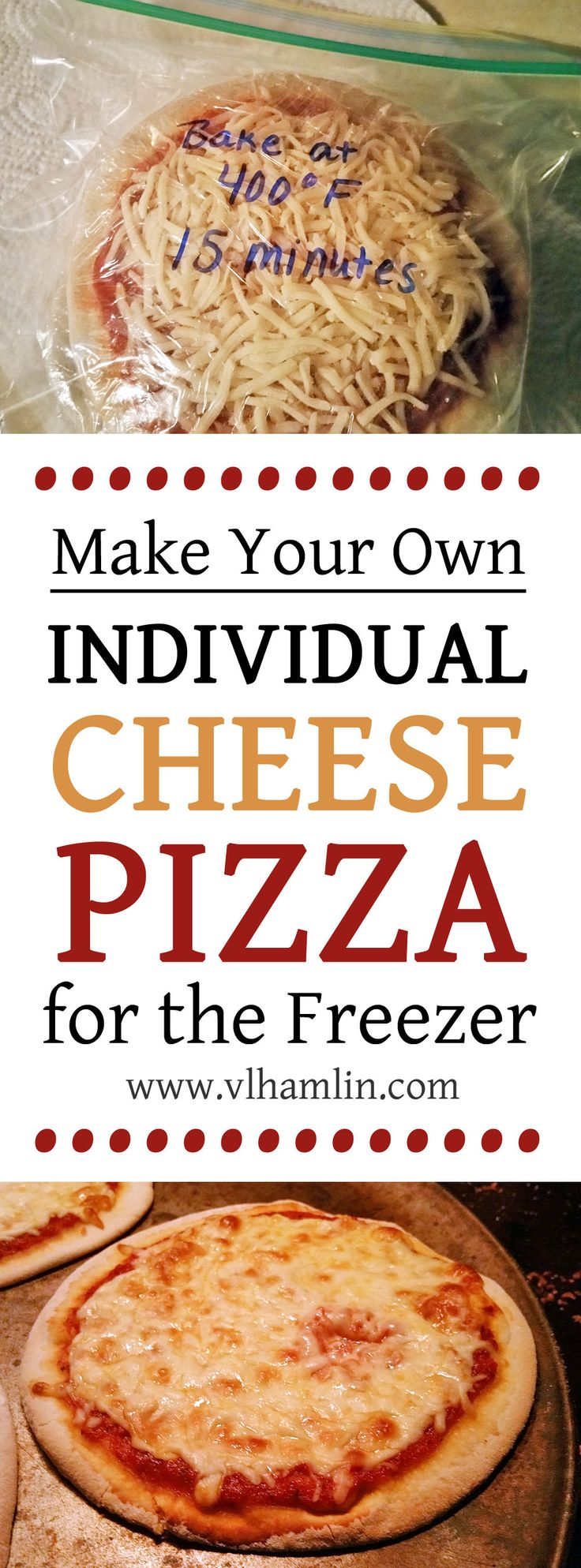 Make Your Own Individual Cheese Pizza for the Freezer