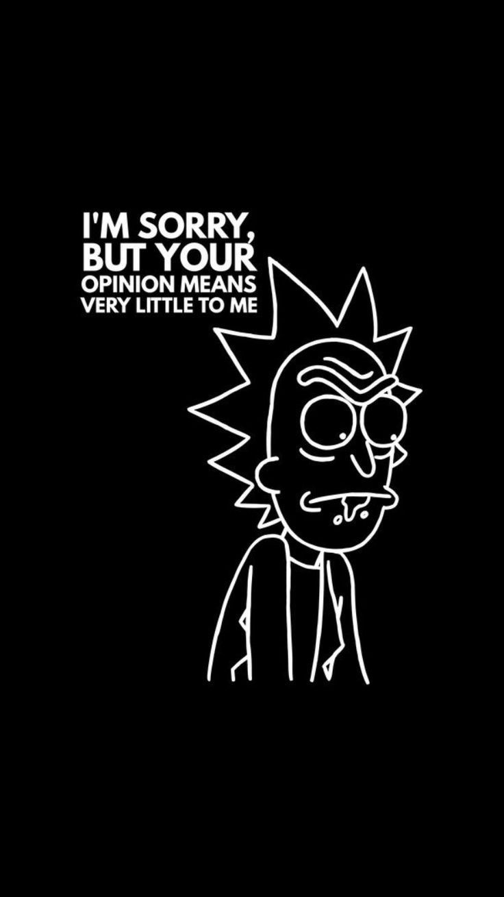 Rick And Morty Wallpaper Rick Morty Quotes Rick Morty With Regard