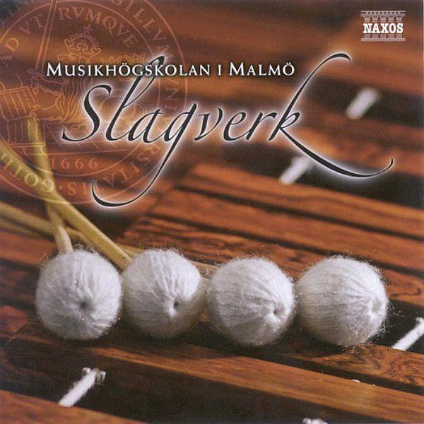 Percussion Music - Becker, B. / Yuyama, A. / Kopetzki, E. / Zivkovic, N.J. (Malmo Academy of Music) (Slagverk)-Various Artists-Naxos