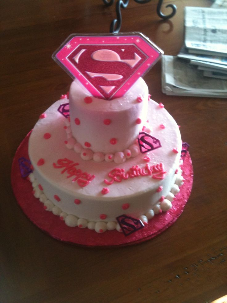 Sarah S Super Girl Cake Cakes Pinterest Birthday