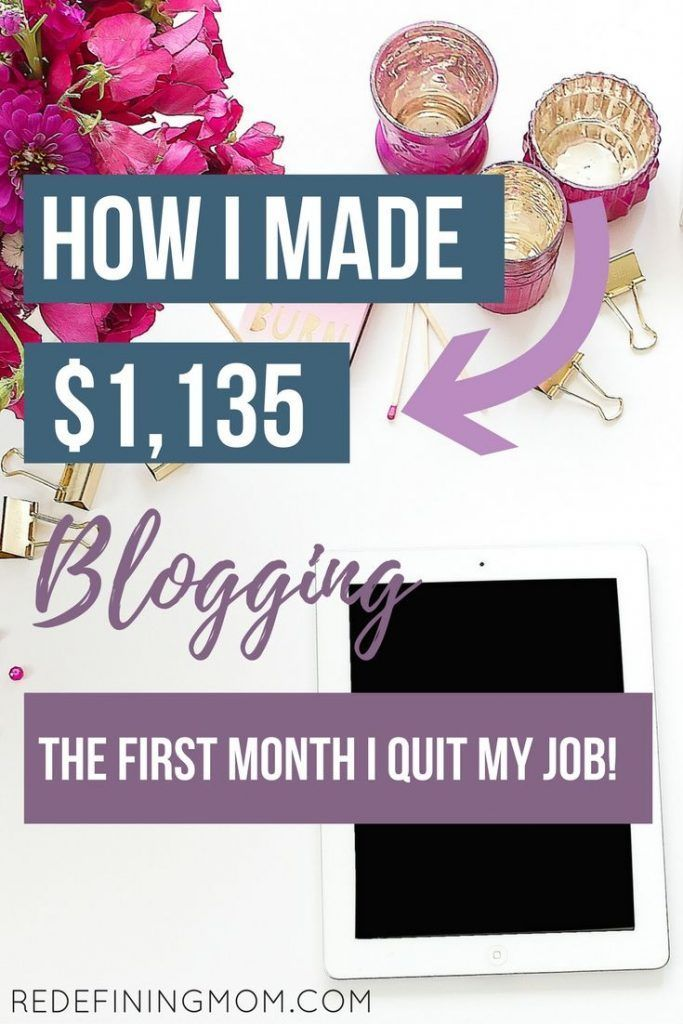 How To Make Money Blogging: $1,135 in My First Month Since Quitting My Job!