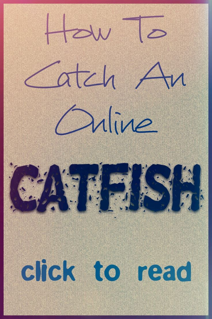 Don't get fooled by a CATFISH!, red flags of a catfish, liars online, how to catch a catfish online, dating apps, online dating tips, dating advice, dating sites, relationship advice