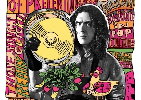 """Weird Al"" Yankovic embraced a vegetarian diet in 1992, after reading John Robbins's Diet for a New America."