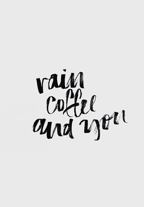 coffee, rain, and quote image