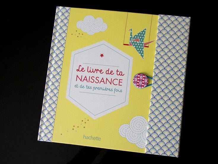 // Un beau livre de naissance // Hachette éditions