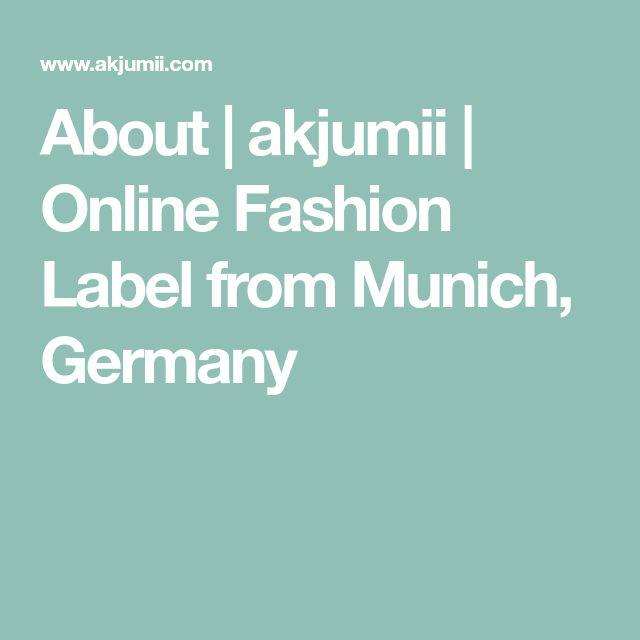 About | akjumii | Online Fashion Label from Munich, Germany