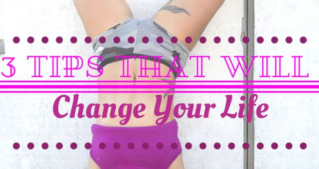 3 Tips That Will Change Your Life - 2activelab