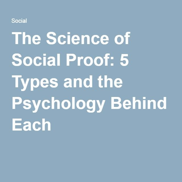 The Science of Social Proof: 5 Types and the Psychology Behind Each