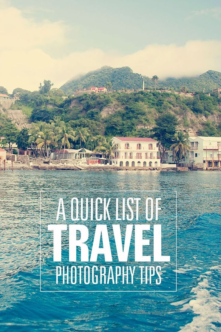 A Quick List of Travel Photography Tips - simple as that