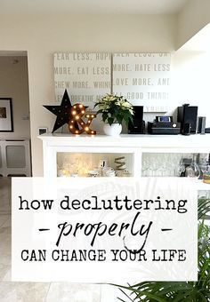 Change your life by decluttering - yes, really! Here are the reasons you should declutter your home and life starting today. #declutteryourhome