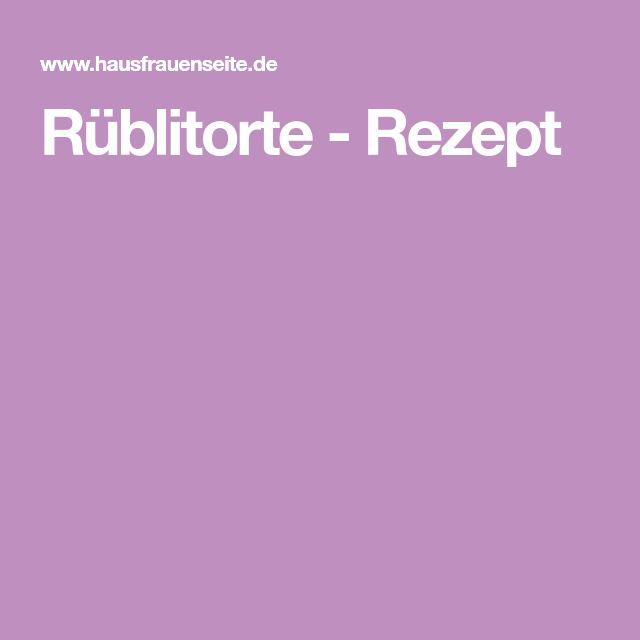 Rüblitorte - Rezept