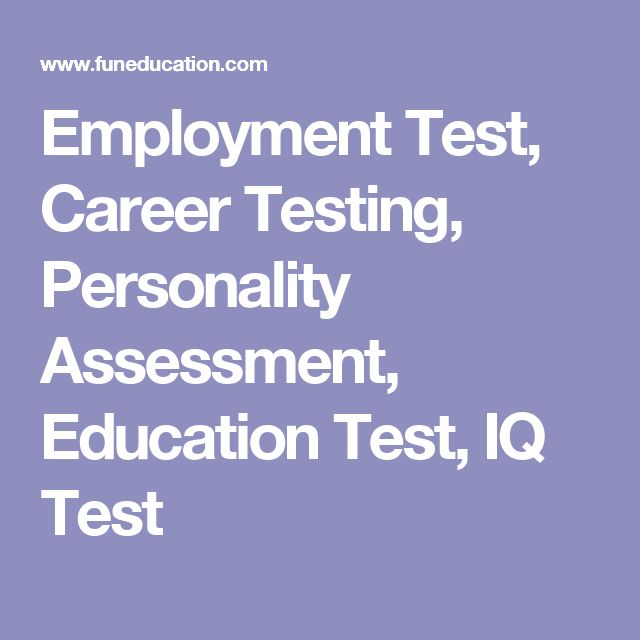 Employment Test, Career Testing, Personality Assessment, Education Test, IQ Test