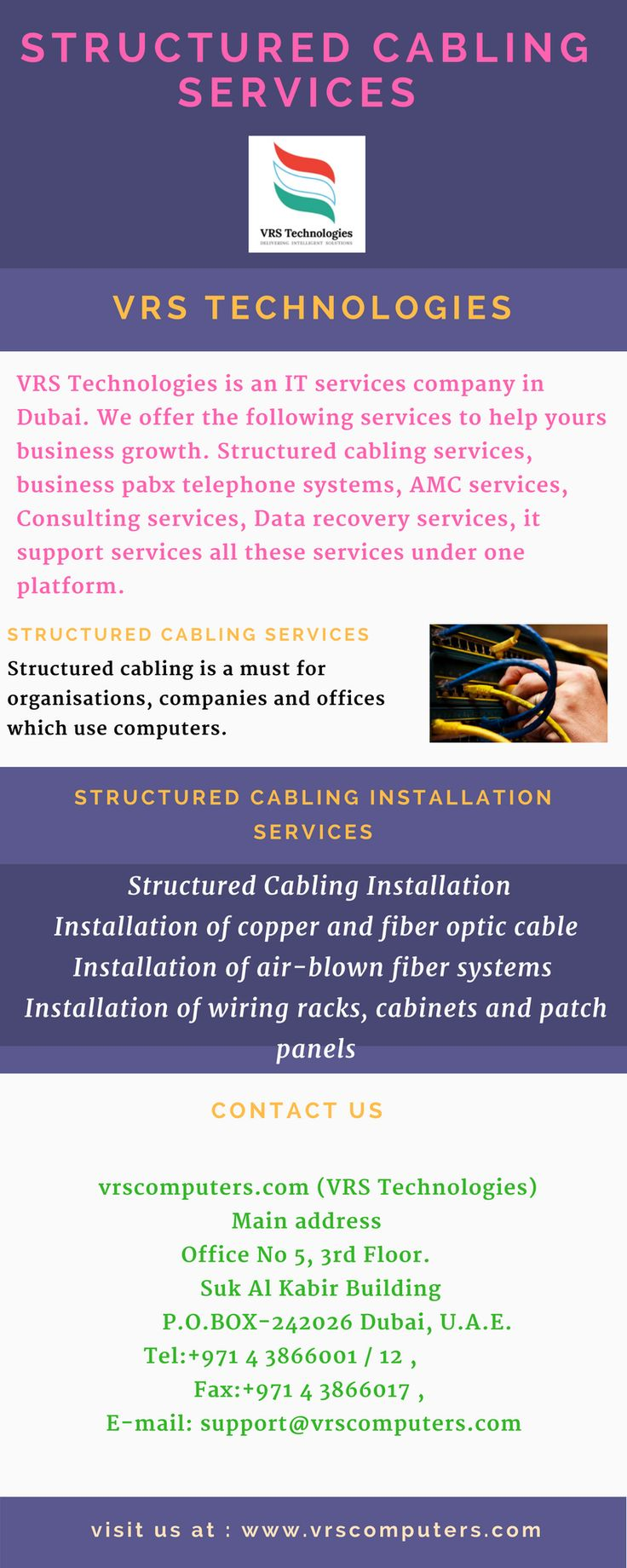 VRS Technologies is an Structured cabling services company in Dubai,  We provide clean and efficient structured cabling and network cabling with quality fiber optic cables in Dubai.Call us at +971-55-5182748