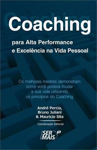 COACHING PARA ALTA PERFORMANCE E EXCELENCIA NA VIDA PESSOAL