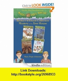 Magic Tree House  1-4 Ebook Collection Mystery of the Tree House eBook Mary Pope Osborne ,   ,  , ASIN: B0084U0JCW , tutorials , pdf , ebook , torrent , downloads , rapidshare , filesonic , hotfile , megaupload , fileserve