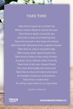 Take Time. A collection of non-religious funeral poems that help guide us in our grieving. Curated by Memory Press, creators of beautiful, uplifting, and memorable funeral programs