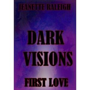 First Love (Dark Visions) (Kindle Edition)  http://macaronflavors.com/amazonimage.php?p=B00637KAOA  B00637KAOA