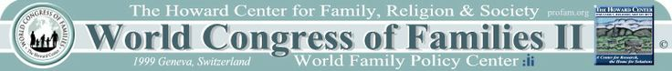"""""""Motherhood and the Moral Influence of Women"""" by Elder Bruce C. Hafen, PhD to the World Congress of Families ll."""