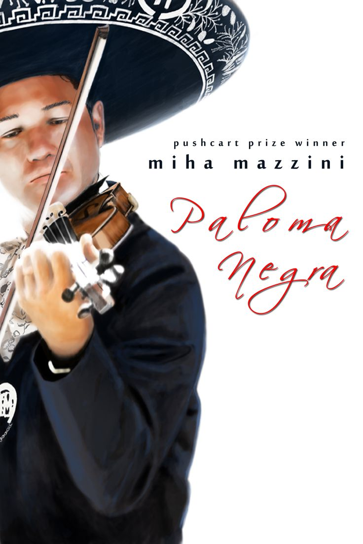 Don't forget! Enter to win an advance copy of PALOMA NEGRA by Miha Mazzini (forthcoming September) at Goodreads!  https://www.goodreads.com/giveaway/show/99681-paloma-negra