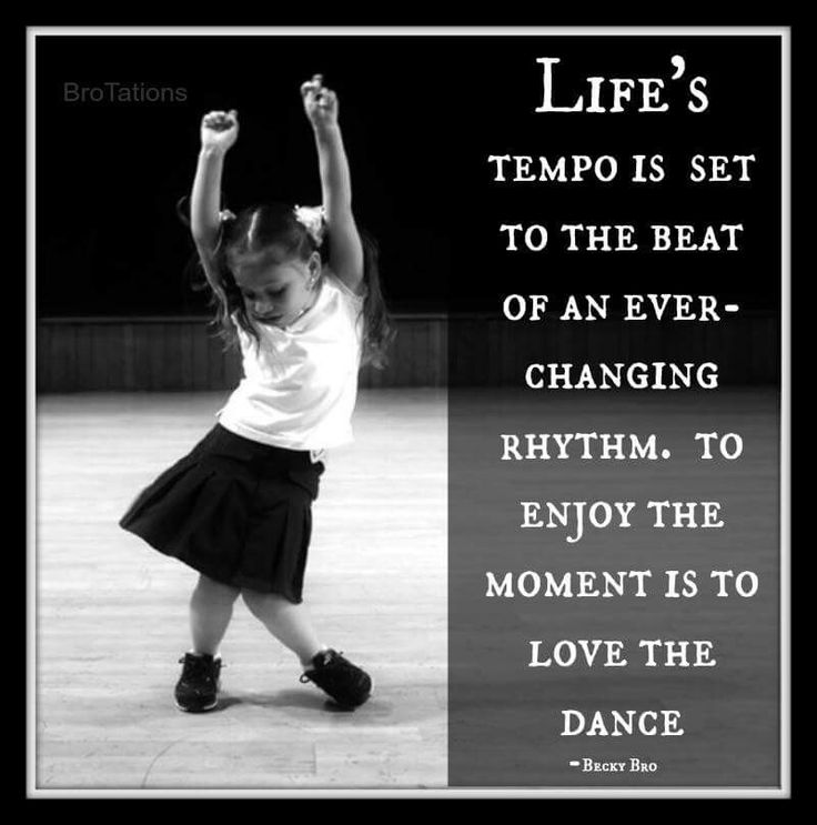 "❥ ""Life's tempo is set to the beat of the ever-changing rhythm. To enjoy the moment is to love the dance."" ♫¸.•**•.¸•♪♫•* ❤"