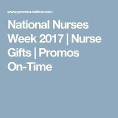 National Nurses Week 2017 | Nurse Gifts | Promos On-Time