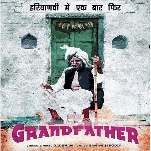 Grand Father by Badshah New Latest New Punjabi Mp3 Songs