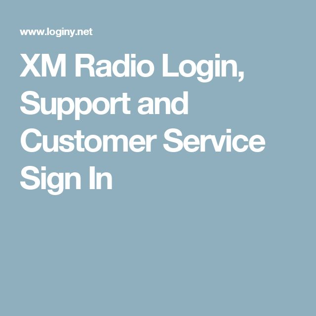 XM Radio Login, Support and Customer Service Sign In | My Favorite ...
