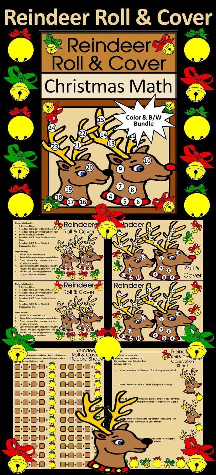 Reindeer Roll & Cover Christmas Math Activity Packet:  Give your students a fun and festive way to practice addition in series in a hands-on way using 4 six-sided dice and seeds, beads, or other small items as counters.   Reindeer Roll & Cover Christmas M