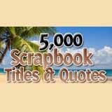 Scrapbooking Quotes & Sayings