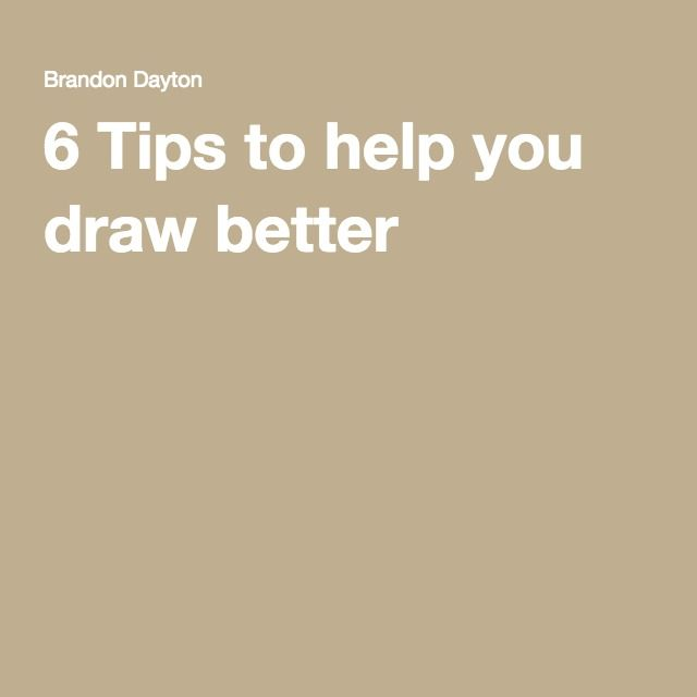 6 Tips to help you draw better