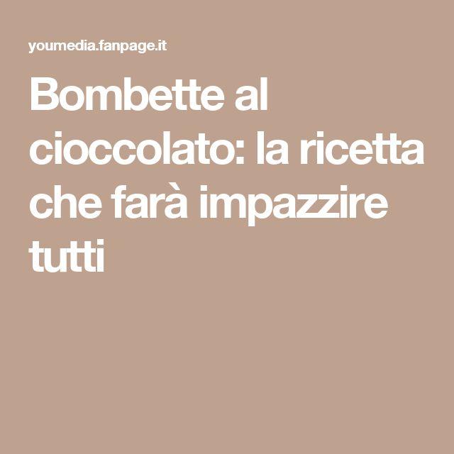 Bombette al cioccolato: la ricetta che farà impazzire tutti