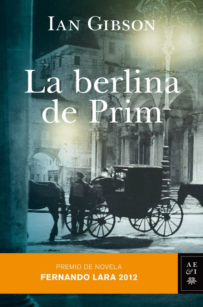 La berlina de Prim, de Ian Gibson