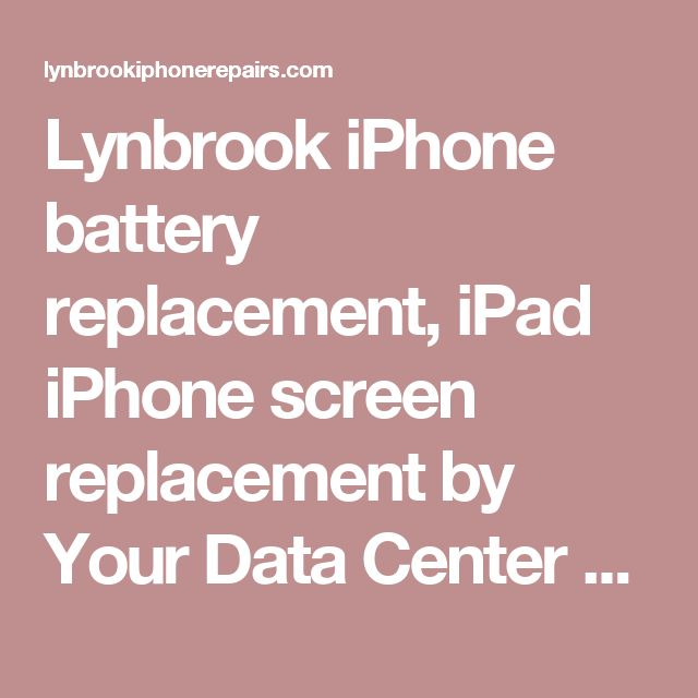 Lynbrook iPhone battery replacement, iPad iPhone screen replacement  by Your Data Center - Lynbrook, NY  11563