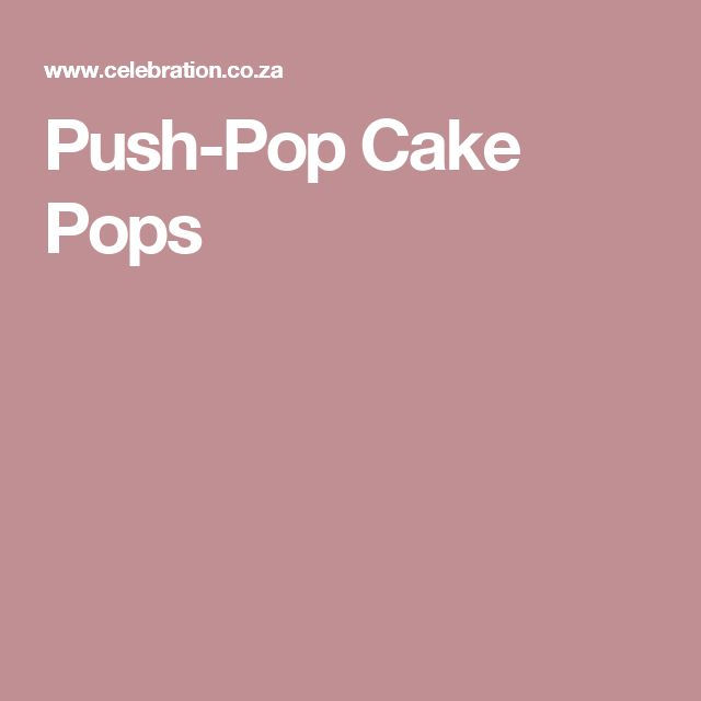 Push-Pop Cake Pops