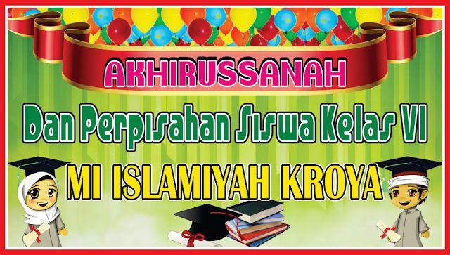 Desain Banner Perpisahan Sekolah Madrasah Cdr Desain Banner Sekolah Teater Drama