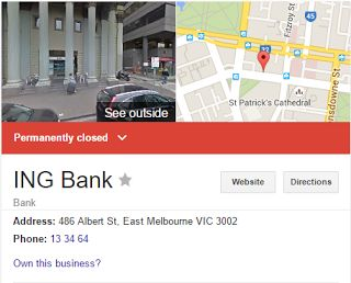 Google AU Search on ING Direct results in alarmed customers due to PERMANENTLY CLOSED BANK'S BRANCH    Attention: Chief Executive Officer   ING Head   office  Amsterdamse   Poort  Bijlmerplein   888  1102 MG   Amsterdam  The   Netherlands  ING DIRECT  Reply Paid   2682  Sydney NSW   2001  RE: Google AU Search on ING Direct results in alarmed customers due to PERMANENTLY CLOSED BANK'S BRANCH  Dear C.E.O   I am alarmed at the amount of lost business; significant reduction of Sales; Profits…
