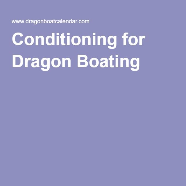 Conditioning for Dragon Boating