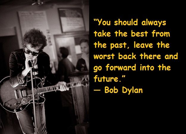 8- Bob Dylan Quotes                                                                                                                                                                                 More