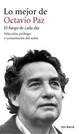 Lo mejor de Octavio Paz Ed:Seix-Barral publica