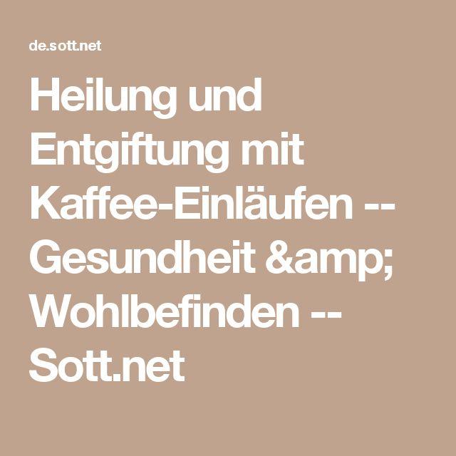 Heilung und Entgiftung mit Kaffee-Einläufen -- Gesundheit & Wohlbefinden -- Sott.net