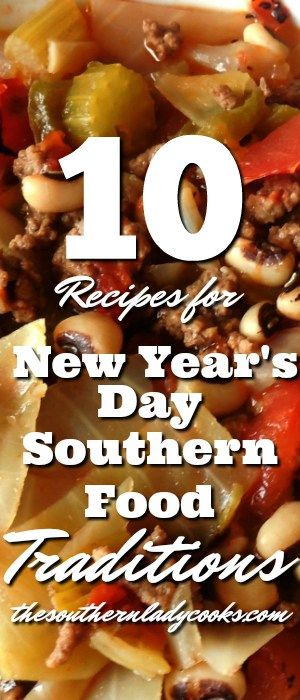 NEW YEAR'S DAY FOOD RECIPES - The Southern Lady Cooks