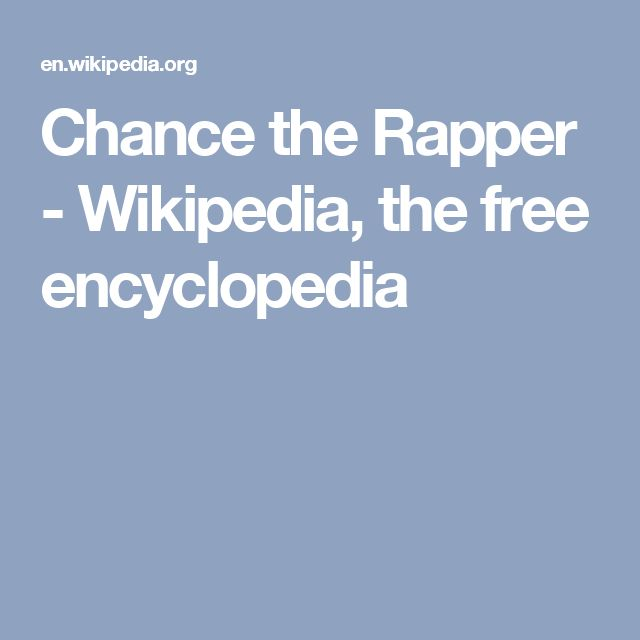 Chance the Rapper - Wikipedia, the free encyclopedia