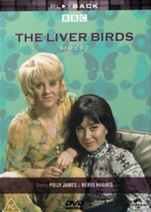 Liver Birds with Polly James and Nerys Hughes 1971-1974 series 2-4 inc. set in Liverpool a comedy about 2 single women living together. very funny I used to look forward to watching it.
