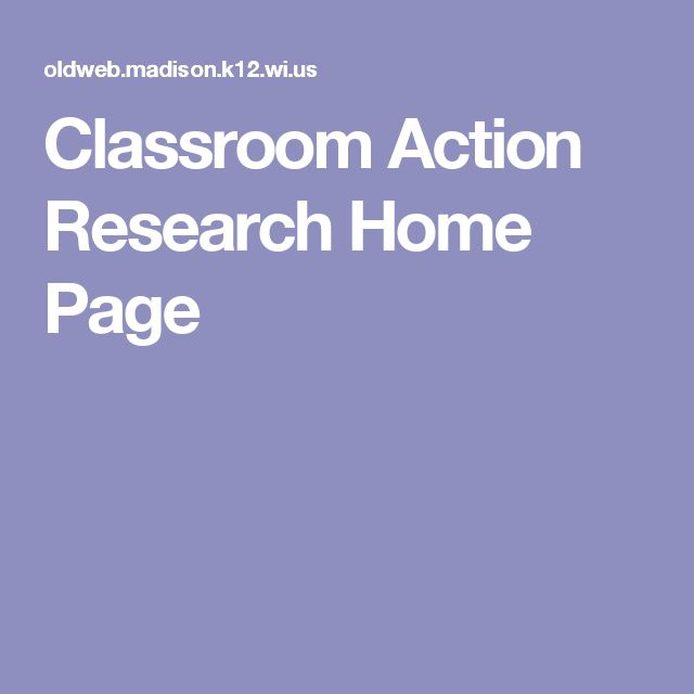 Classroom Action Research Home Page