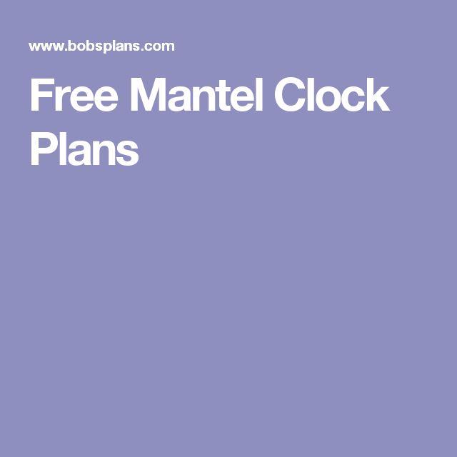 Free Mantel Clock Plans