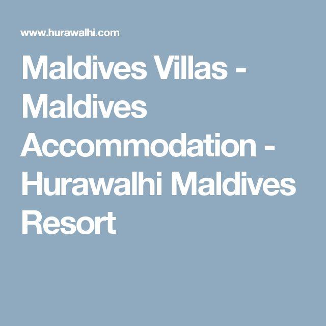 Maldives Villas - Maldives Accommodation - Hurawalhi Maldives Resort